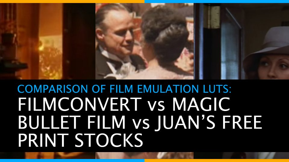Comparison of Film Emulation LUTs – Filmconvert vs Magic Bullet Film vs Juan Malera's Free LUTs