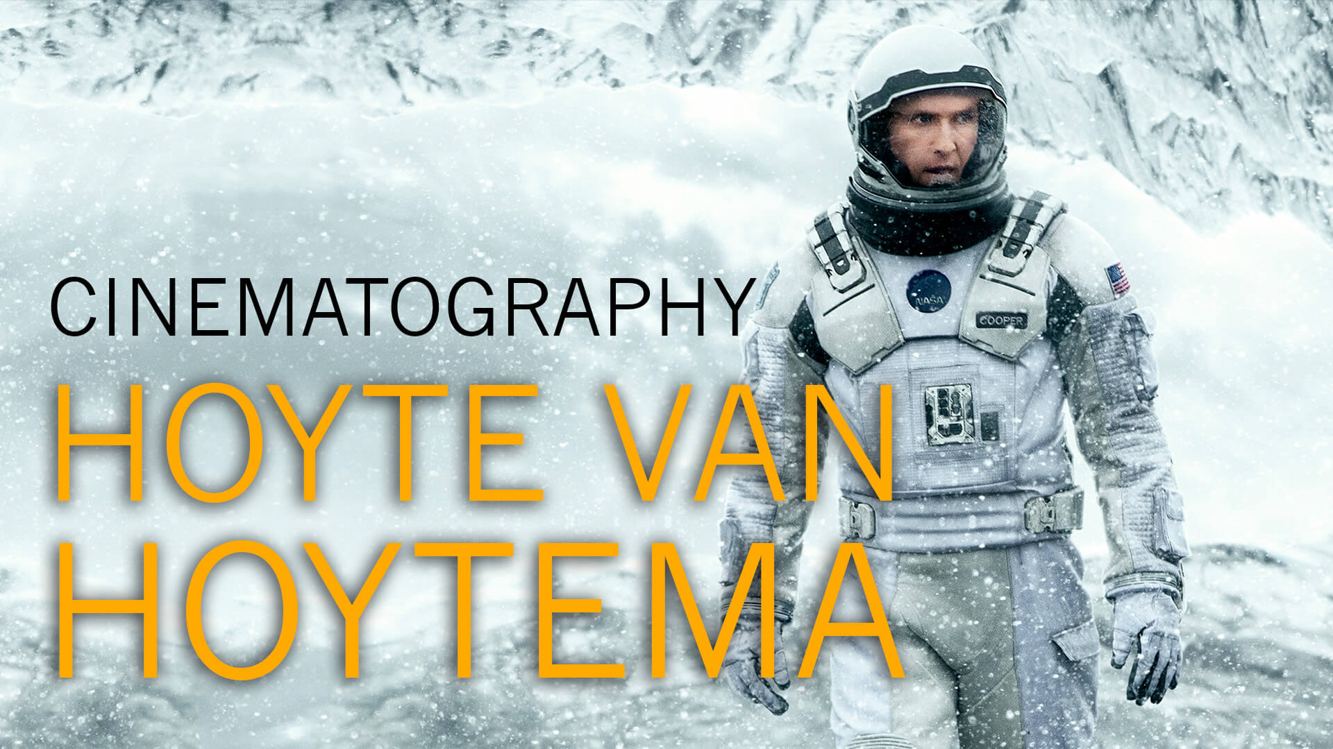 Understanding the Cinematography of Hoyte Van Hoytema