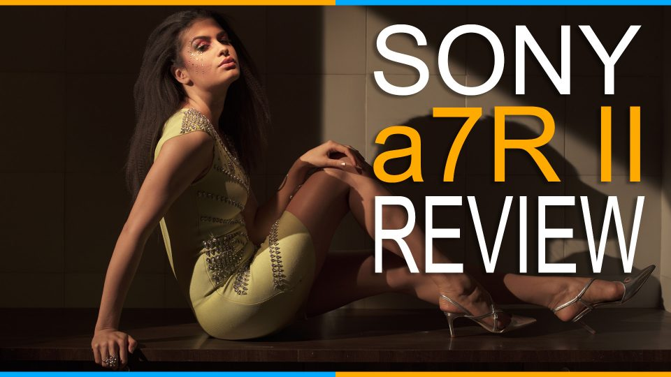 Sony a7R II Review for Photography and Video
