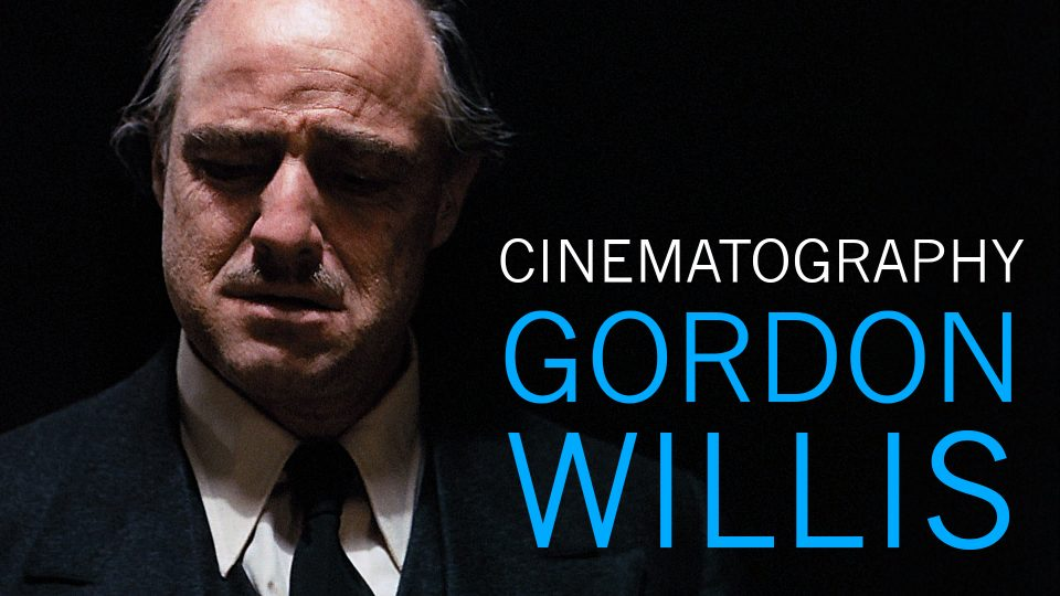 Understanding the Cinematography of Gordon Willis