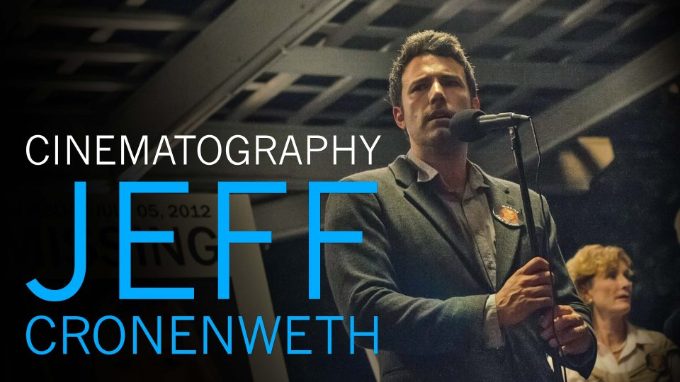 Understanding the Cinematography of Jeff Cronenweth