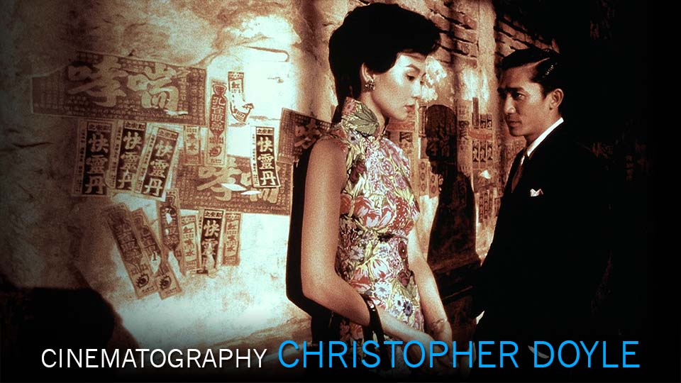 Understanding the Cinematography of Christopher Doyle