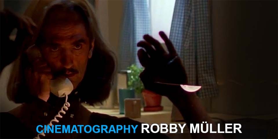 Understanding the Cinematography of Robby Müller