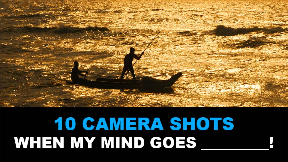 10 Camera Shots I Rely On When My Mind Goes BLANK