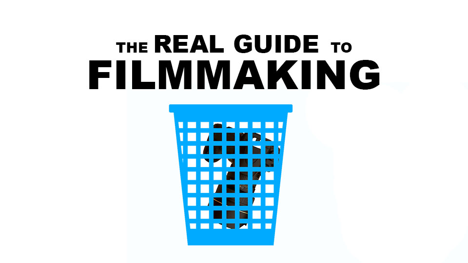 The REAL Guide to Filmmaking for Beginners